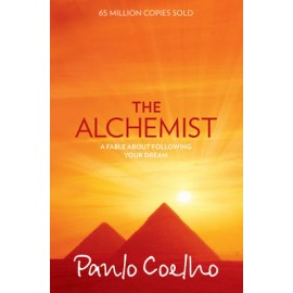 The Alchemist By Paulo Coelho | A Fable About Chasing Your Dream  | Novels | Books